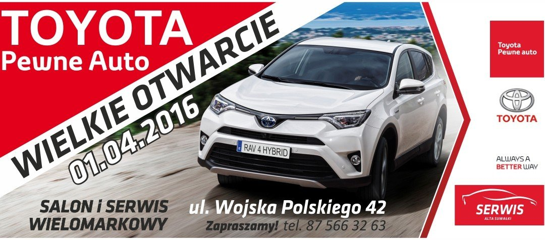 Toyota już w Suwałkach – WIELKIE otarcie 01.03.2016